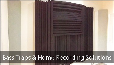 Bass Traps & Home Recording Solutions